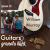 Episode 22 // William Murray