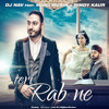 Teri Rab Ne - DjNav Feat. Manj Musik & Nindy Kaur