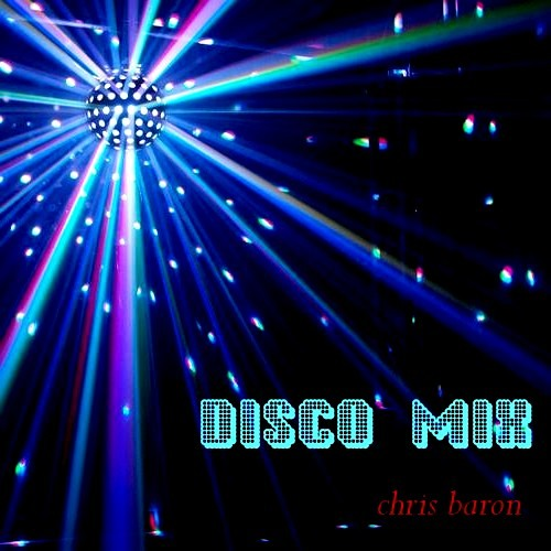 Disco Mix - chris baron