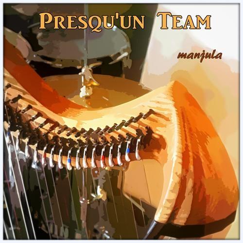 Presqu'un Team - Album
