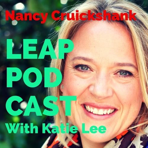 LEAP Podcast Ep2 - Nancy Cruickshank