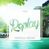 Iyaz - Replay (Hargulf Tropical Remix)