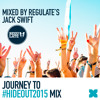 Journey to #Hideout2015 Mix