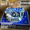 """BEEF LOC FT SNOOPY BLUE """"C DAY SONG"""""""