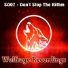 Don't Stop The Rithm (OUT NOW ON WOLFRAGE RECORDS)