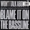 Norman Cook Feat Mc Wildski - Blame It On The Bassline - HB REMIX - FREE DOWNLOAD - WAVE