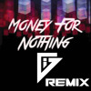 Dire Straits - Money For Nothing (Groove Inspektorz Remix) Free Download