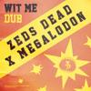 Wit Me Dub