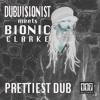 Dubvisionist meets Bionic Clarke - Prettiest Dub (Album Teaser)