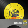 Download Brian CID | Sunday School Sessions: Episode 048