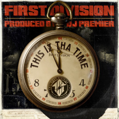 This Iz Tha Time (Produced By DJ Premier)