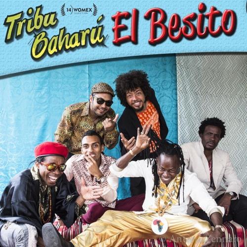 El Besito / Tribu Baharú/Petardo Radial