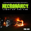 Necronancy - Light Up The Fire