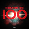 Crystal Vision x TYNVN - 100 [Play Me Records]