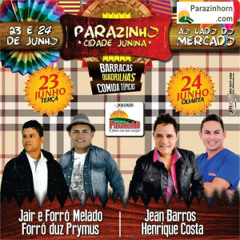Tradicional Festa Junina De Parazinho Vinheta.