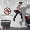 Tattoo - Hunter Hayes