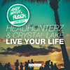 Headhunterz & Crystal Lake - Live Your Life [Whitby & Audox HARD EDIT]