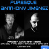 The Future Underground Show With Puresque live @ RAVE, Anthony Jimenez and Nick Bowman