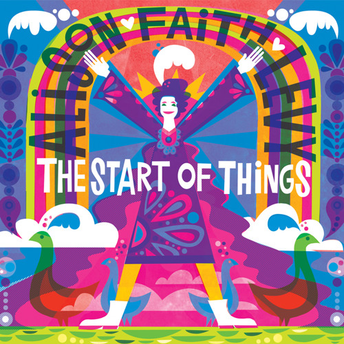 Alison Faith Levy - The Start of Things