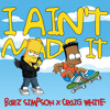 I Ain't Made It (Feat. Craig White)
