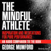George Mumford - Mindful Athlete - Preview -  Bryant, Best Way To Score Is Try Not To Score