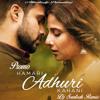 Promo - Hamari Adhuri Kahani - Dj Santosh Remix