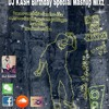 DJ KASH Birthday Special Mashup Mixz