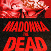MADONNA THE DEAD - NEWS BROADCAST
