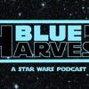 BLUE HARVEST EPISODE 5: IT'S A TRAP1