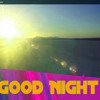 Good Night - Instrumental Dance Sound