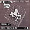 The Horrorist - Hard Step Future Force (Benno Freestyle Remix)