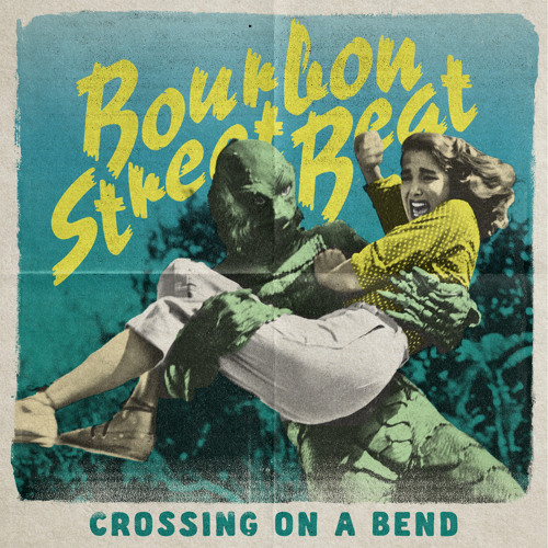 Bourbon Street Beat - Crossing On A Bend