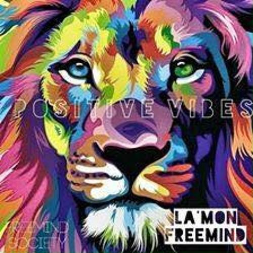 La'mon Freemind – PostiveVibes