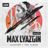Max Lyazgin - Time Flies (Theme From Illusion)OUT NOW in debut album!