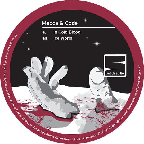 "Mecca & Code - In Cold Blood  :: SUBTLE020 12"" Vinyl"