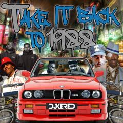 Take It Back To 1988 Throwback Hip Hop
