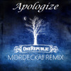 Timbaland - Apologize feat. OneRepublic (Mordeckai Remix)