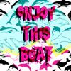 Enjoy This Beat