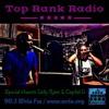 Top Rank Radio DJBabyMatt Ft Delly Ranx & Capital D Live 6/13/15