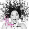 No Pares (English Version) Feat. Mr. Haka