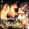 Hamari Aduri Kahani(Club Dram Remix)-Dj Ashu Indore mp3