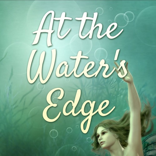 At the Water's Edge by Shelley Chappell
