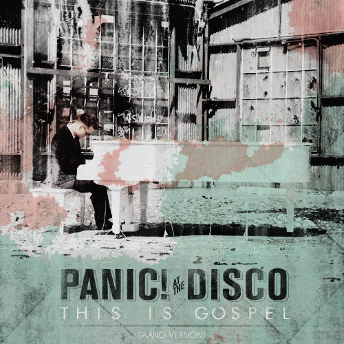 This Is Gospel Piano  - Panic At The Disco