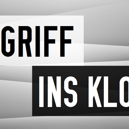 Griff Ins Klo