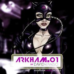 Arkham 01 By David Manso