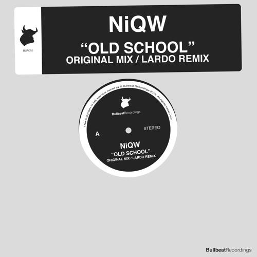 NiQW - Old School (Incl. Lardo Remix)