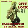 Elephant Man - City lock - Remix Barber Riddim