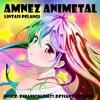Amnez Animetal - Lintasi Pelangi