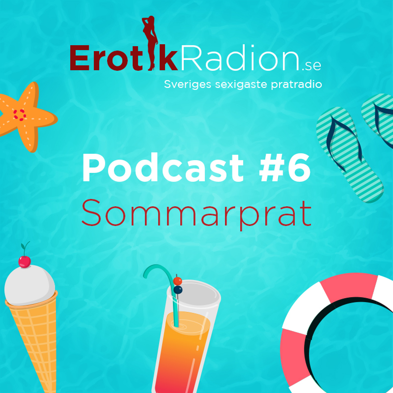 Podcast 6 - Sommarprat