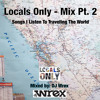 Locals Only - Music Mix Pt. 2